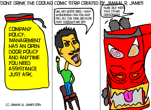 Don't Drink the Cool-aid comic strip created by Jamaal R. James for James Creative Arts And Entertainment Company.