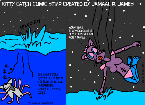Kitty Catch Comic Strip created by Jamaal R. James for James Creative Arts And Entertainment Company