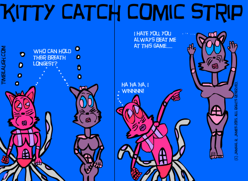 Kitty Catch Comic Strip created by Cartoonist Jamaal R. James for James Creative Arts And Entertainment Company. Where in the hell is kittycatchasuki Kittyoctamus