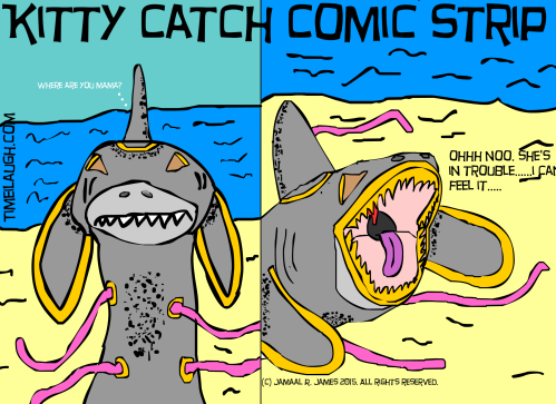 Kitty Catch Comic Strip created by Jamaal R. James for James Creative Arts And Entertainment Company. Where in the hell is kittycatchasuki Sharkamorliman