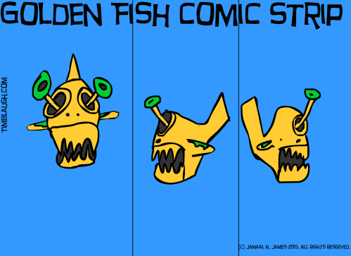 GoldFish created by Cartoonist Jamaal R. James for James Creative Arts And Entertainment Company.