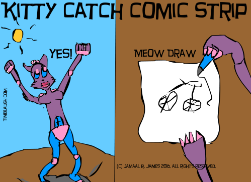 Kitty Catch Comic Strip by illustrator Jamaal R. James for James Creative Arts And Entertainment Company. illustrator.