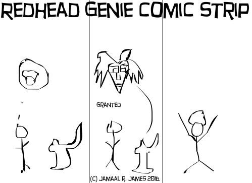 Redhead Genie Comic Strip by Cartoonist Jamaal R. James for James Creative Arts And Entertainment Company.