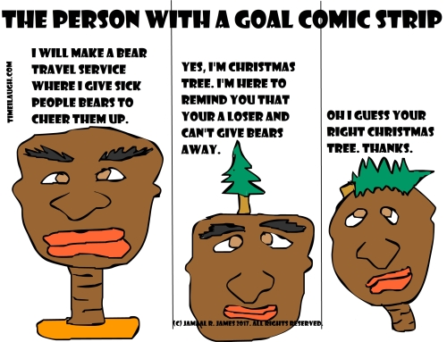 The person with a Goal Comic Strip created by Cartoonist Jamaal R. James for James Creative Arts And Entertainment Company. jcaaec